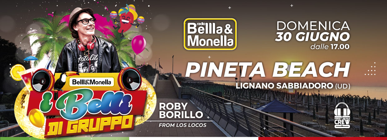 Radio Bellla & Monella @ Pineta Beach (UD)