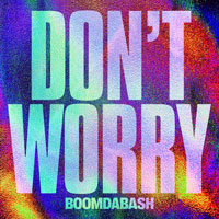 Boomdabash - Don't Worry - cover CD