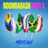 Boomdabash & Baby K - Mohicani - cover CD